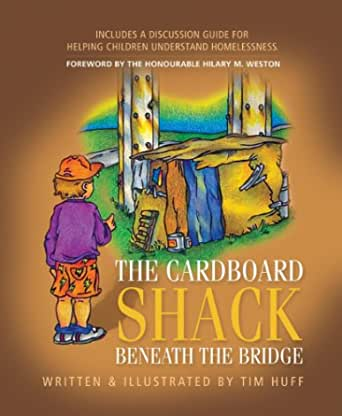 Amazon.ca The Cardboard Shack Beneath The Bridge
